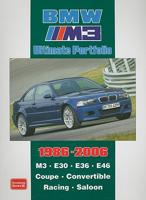 Bmw M3 Ultimate Portfolio 1986-2006 By Clarke, R. M. (COM)